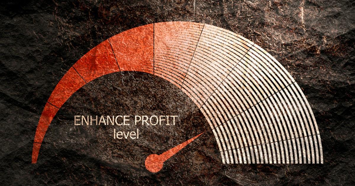 Enhance profit level.